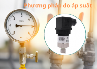 Phương pháp đo áp suất là gì?