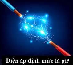 Điện áp định mức là gì?